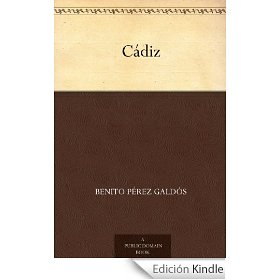 CADIZ, de Benito Perez Galdos