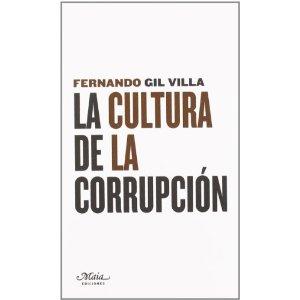 LA CULTURA DE LA CORRUPCION