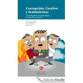 Corrupción, Cerebro y Sentimientos: Una indagación neuropsicológica en torno a la corrupción